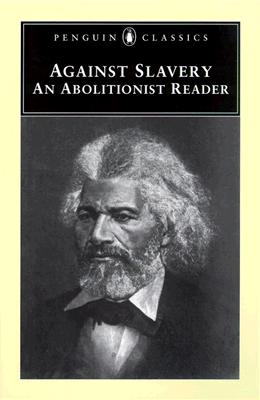 Against Slavery By Lowance, Mason