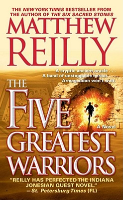 The Five Greatest Warriors By Reilly, Matthew